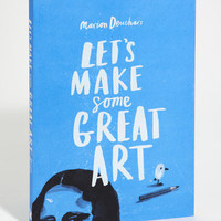 Marion Deuchar's Art Book: Let's Make  Some Great Art