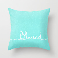 Blessed Throw Pillow by Lisa Argyropoulos | Society6