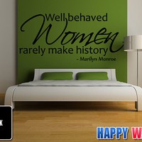 Marilyn Monroe Wall Decal Quote Art Vinyl Sticker Well Behaved Women Living Room Bedroom Decor