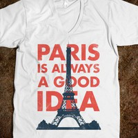 Paris Is Always A Good Idea (V Neck) - The Coffee Shop