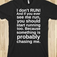 I don't run! - Get in my Closet