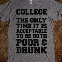 College: Poor & Drunk - Text First
