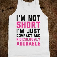 Compact &amp; Ridiculously Adorable - Text Tees