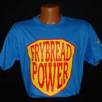 Frybread Power T-shirt