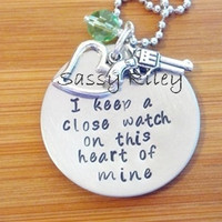 I keep a close watch on this heart of mine - pendant necklace or keyring - hand stamped