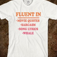 Fluent In (Shirt) - Movie Madness