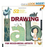 Drawing Lab for Mixed-Media Artists: 52 Creative Exercises to Make Drawing Fun (Lab Series) [Paperback]