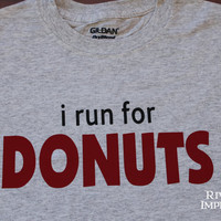 I RUN FOR DONUTS Create your own Workout / Runner by RiverImprints