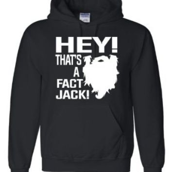 Adult Hey! That's A Fact Jack! Redneck Hillbilly Duck Hunting Sweatshirt Hoodie