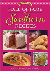 Hall of Fame of Southern Recipes Cookbook