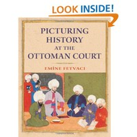 Picturing History at the Ottoman Court [Hardcover]