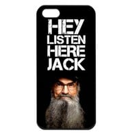 Duck Dynasty Hey Listen Here Jack SI Iphone 5 case cover