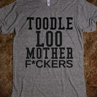 TOODLE LOO MOTHER F - glamfoxx.com