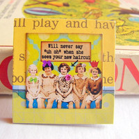 Will Never Say Uh Oh When She Sees Your New Haircut Brooch - Girlfriends Best Friends Large Vintage Collage Chipboard Pin Badge - Buy 2 Sale
