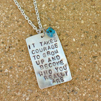 Courage to Become Who You Are Necklace by Crafting4Cause on Etsy