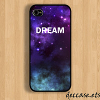 IPHONE 5 CASE DREAM space nebula star galaxy quote iPhone 4 case iPhone 4S case iPhone case Hard Plastic Case Soft Rubber Case
