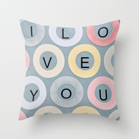 I LOVE YOU Throw Pillow by Irne Sneddon