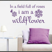 Vinyl Wall Lettering Quotes I am a Wildflower by WallsThatTalk