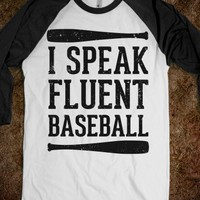 I Speak Fluent Baseball (Baseball Tee)-Unisex White/Black T-Shirt