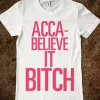 Acca-Believe It Bitch