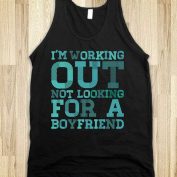 I'm Working Out Not Looking For a Boyfriend