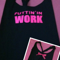 Puttin' in Work Racer back Work-out Tank Top