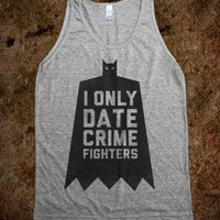 I Only Date Crime Fighters