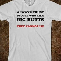 Always Trust People Who Like Big Butts - Text First