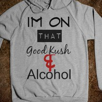 Good Kush - The Most Dope Apparel - Skreened T-shirts, Organic Shirts, Hoodies, Kids Tees, Baby One-Pieces and Tote Bags