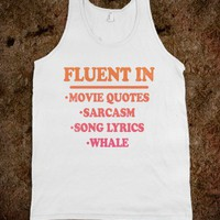 Fluent In (Tank) - Movie Madness - Skreened T-shirts, Organic Shirts, Hoodies, Kids Tees, Baby One-Pieces and Tote Bags