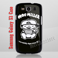 Mac Miller Most Dope Taylor Gang Incredibly Samsung Galaxy S3 Case