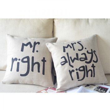 accessoryinlove — Mr. Right & Mrs. Always Right Cotton and Linen Pillow
