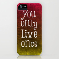 You only live once iPhone Case by Ninu  | Society6
