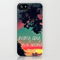 Every day is a second chance! iPhone Case by Louise Machado | Society6