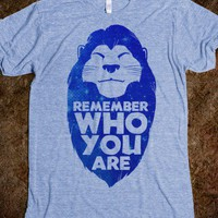 Remember Who You Are (Mufasa) - Fashionista - Skreened T-shirts, Organic Shirts, Hoodies, Kids Tees, Baby One-Pieces and Tote Bags