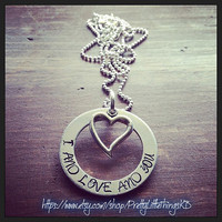 Hand Stamped Aluminum Avett Brothers Quote I And Love And You