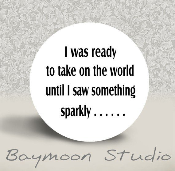 I was ready to take on the world until I saw by BAYMOONSTUDIO