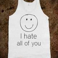 I Hate All Of You - Protego - Skreened T-shirts, Organic Shirts, Hoodies, Kids Tees, Baby One-Pieces and Tote Bags