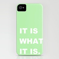 It Is What It Is iPhone Case by Romi Vega