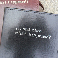 And Then What Happened Black Leather Journal Neil Gaiman Quote