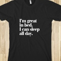 I'm great in bed. - Awesome fun #$!!*& - Skreened T-shirts, Organic Shirts, Hoodies, Kids Tees, Baby One-Pieces and Tote Bags
