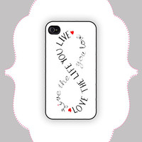 iPhone  Case- Love Life Infinity- iPhone 4 Case, iPhone 4s Case, iPhone 5 Case, Monogram Case, Personalized iPhone Case