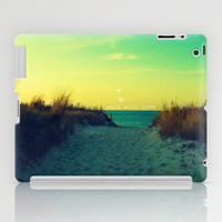 Walk In Love iPad Case by RDelean