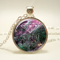Inspirational Quote Pendant Necklace, Shine Like A Diamond Galaxy Jewelry (1459S1IN)