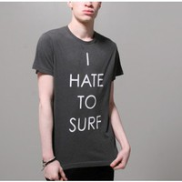 warriors of madness i hate to surf tee black Oak