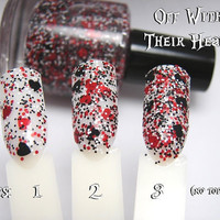 Off With Their Heads - Custom Glitter Nail Polish Alice in Wonderland Queen of Hearts