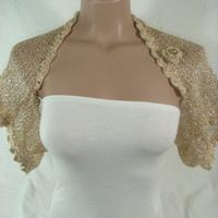 Knitted Crochetted Short Sleeve Wedding Gold Shrug Bolero by Arzus