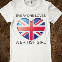 EVERYONE LOVES A BRITISH GIRL