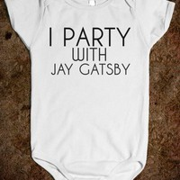 I PARTY WITH JAY GATSBY BABY ONE-PIECE