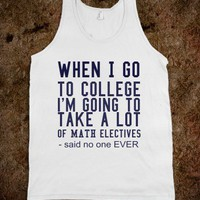when i go to college tee